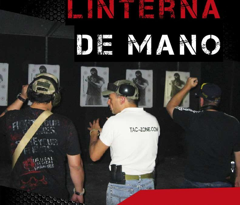 Curso Uso linterna con pistola / Low Light Pistol